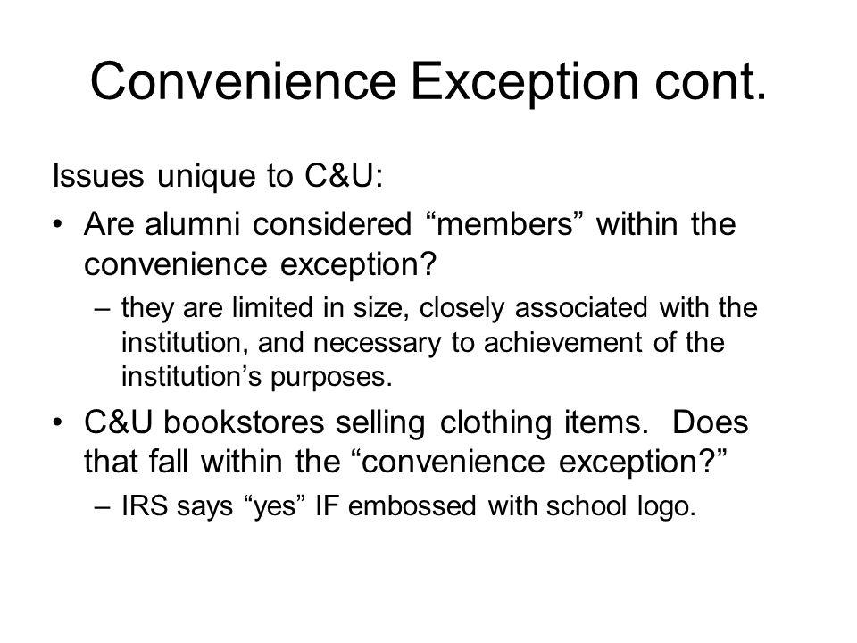 Convenience Exception cont.