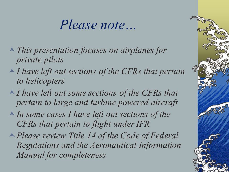 Agenda Relevant CFRs AIM Reference Airspace Classifications – The ABCs Airspace Dimensions Airspace Identification on the Chart Transition Areas Feder