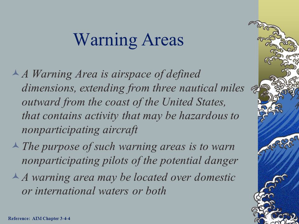 Restricted Areas Restricted Areas contain airspace identified by an area on the surface of the earth within which the flight of aircraft, while not wh