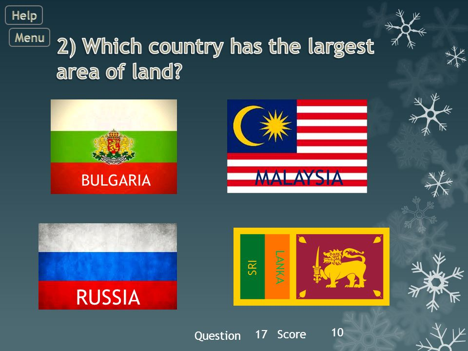 Question 17Score 10 MALAYSIA BULGARIA SRI LANKA RUSSIA