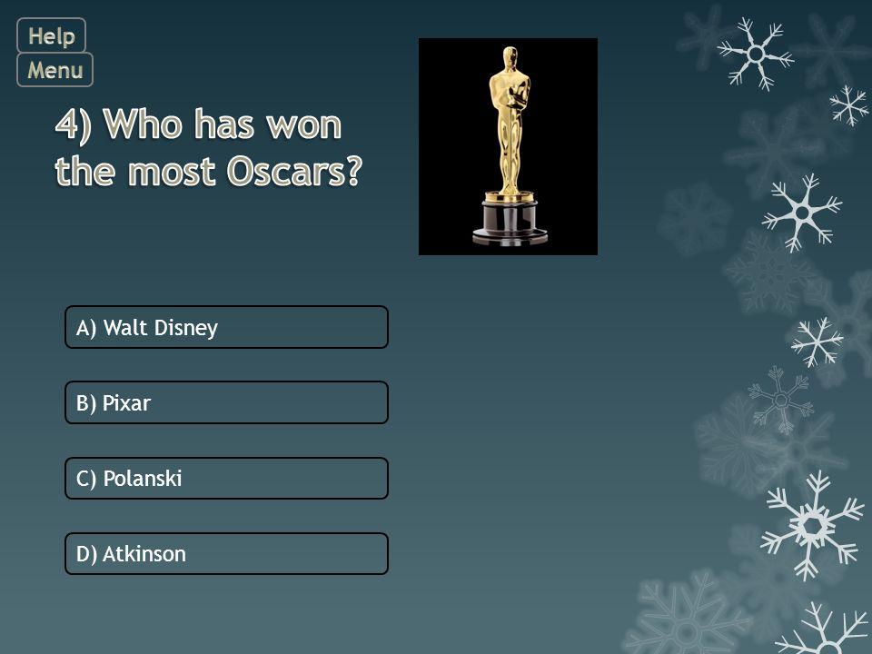 D) Atkinson C) Polanski B) Pixar A) Walt Disney