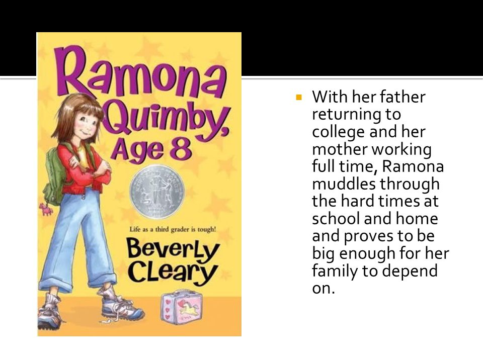 Four-year-old Ramona has an imagination that makes her a menace to everyone around her, particularly her older sister, Beezus.