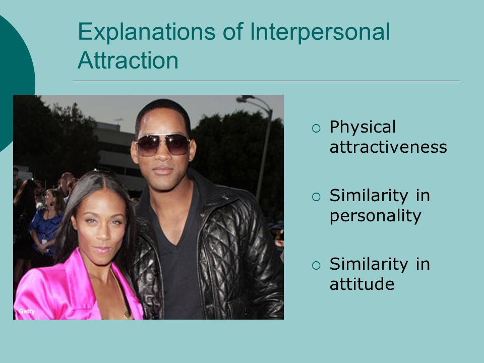 Physical attractiveness Women Large, widely separated eyes, a small chin and wide narrow cheekbones.