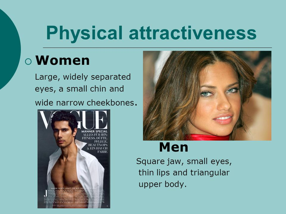 The hallo Effect Positive traits are associated with physical attractiveness Beautiful people are more Sociable Friendly Happy mature