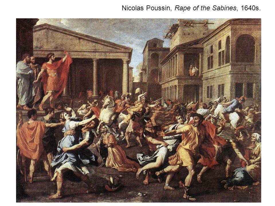 Nicolas Poussin, Rape of the Sabines, 1640s.