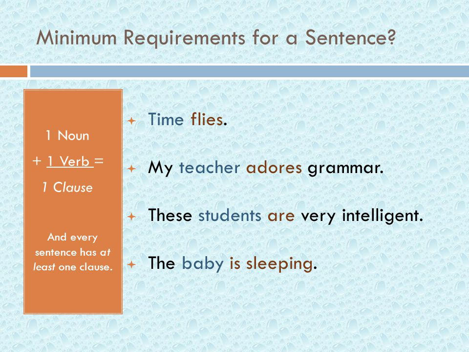 Minimum Requirements for a Sentence.