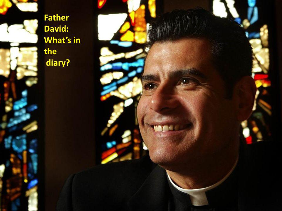 Father David: Whats in the diary?