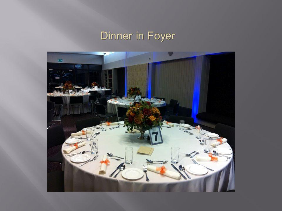 Dinner in Foyer