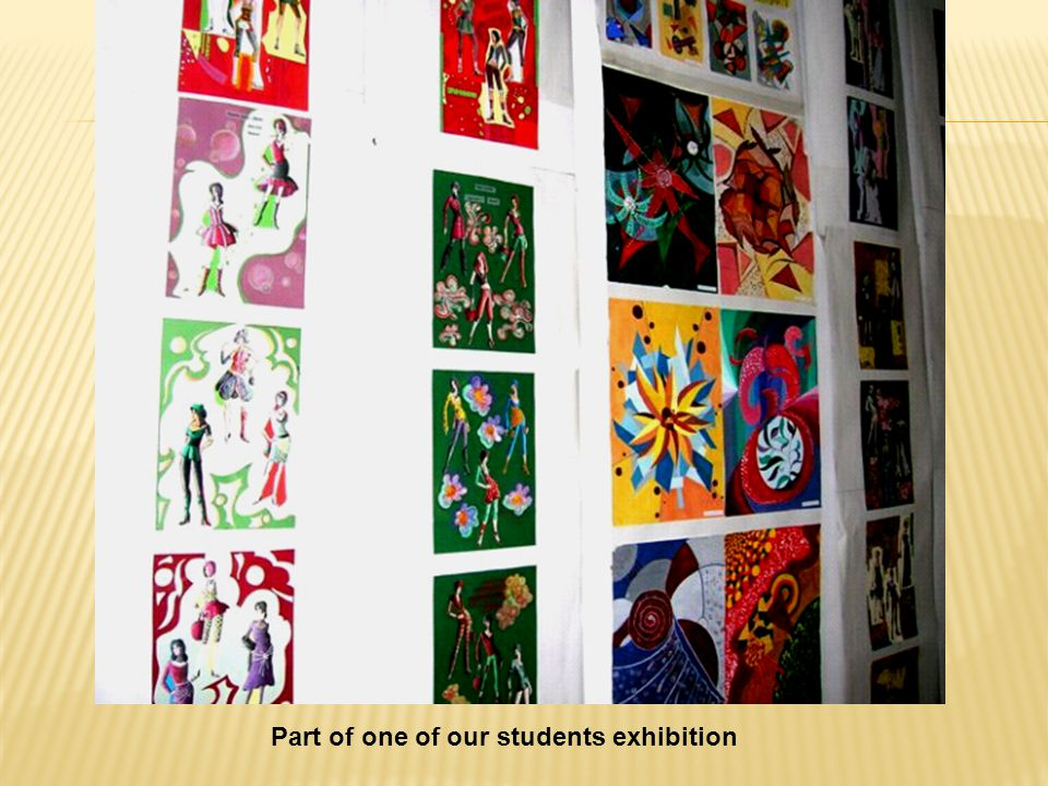 Part of one of our students exhibition