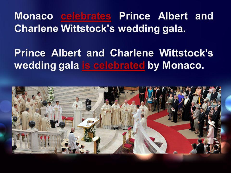 Monaco celebrates Prince Albert and Charlene Wittstock's wedding gala. Prince Albert and Charlene Wittstock's wedding gala is celebrated by Monaco.