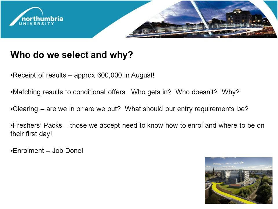 Who do we select and why. Receipt of results – approx 600,000 in August.