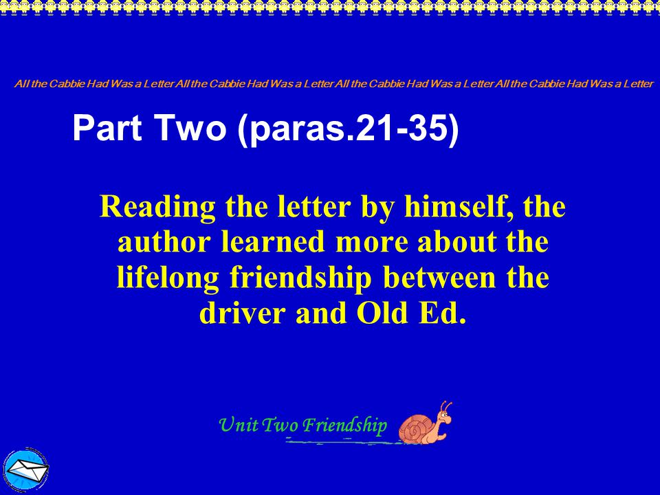 All the Cabbie Had Was a Letter All the Cabbie Had Was a Letter Unit Two Friendship Vocabulary Exercises