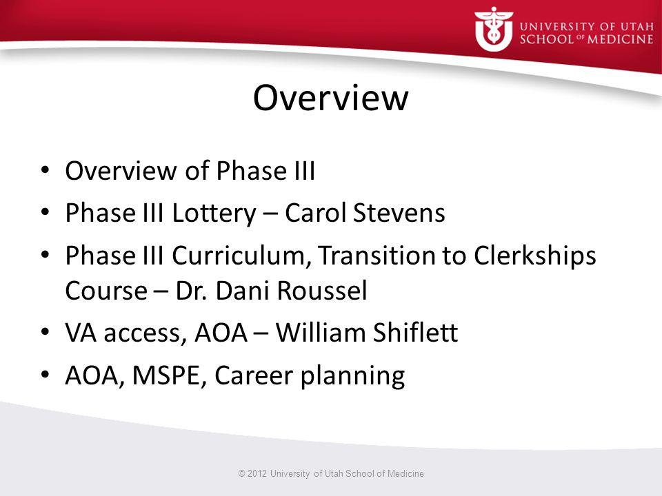 © 2013 University of Utah School of Medicine