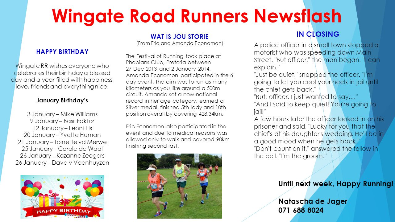Wingate Road Runners Newsflash HAPPY BIRTHDAY Wingate RR wishes everyone who celebrates their birthday a blessed day and a year filled with happiness,