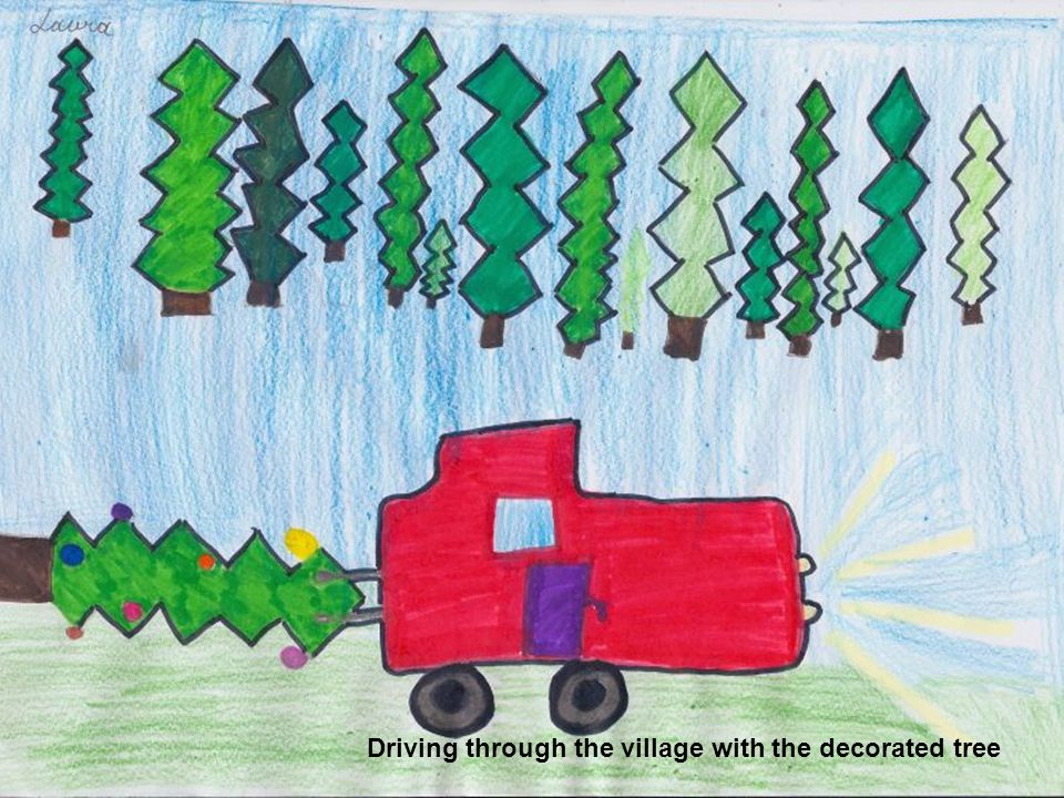 Driving through the village with the decorated tree