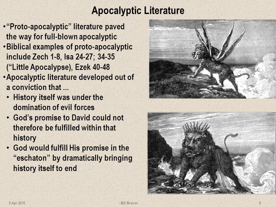 Apocalyptic Literature Proto-apocalyptic literature paved the way for full-blown apocalyptic Biblical examples of proto-apocalyptic include Zech 1-8,