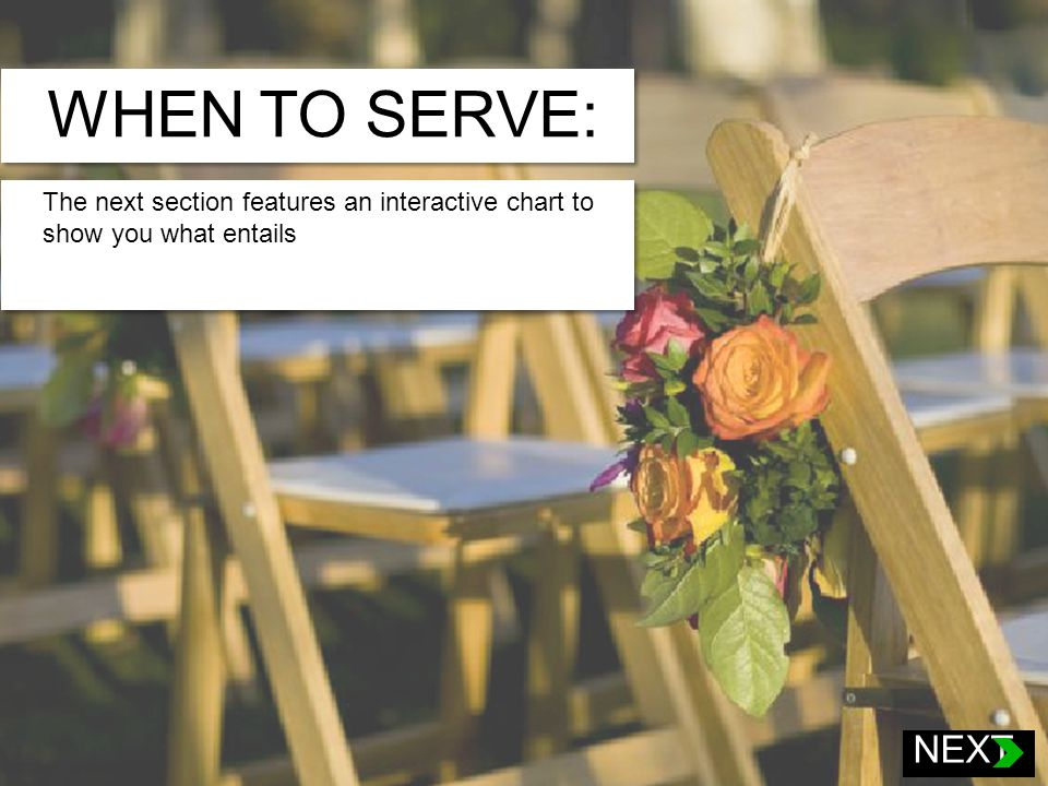WHEN TO SERVE: The next section features an interactive chart to show you what entails Plated Service The Plated Service is the most common service offered by the Zoo.