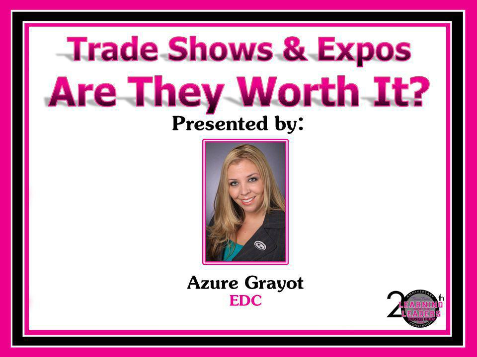 GO ROCK YOUR TRADE SHOW!