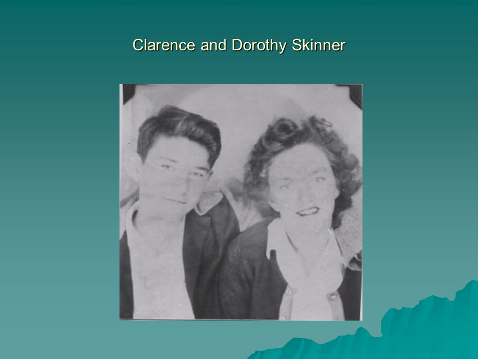 Clarence and Dorothy Skinner