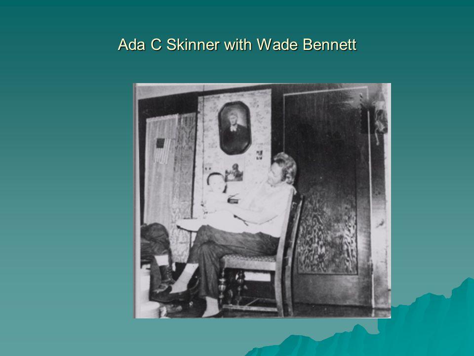 Ada C Skinner with Wade Bennett