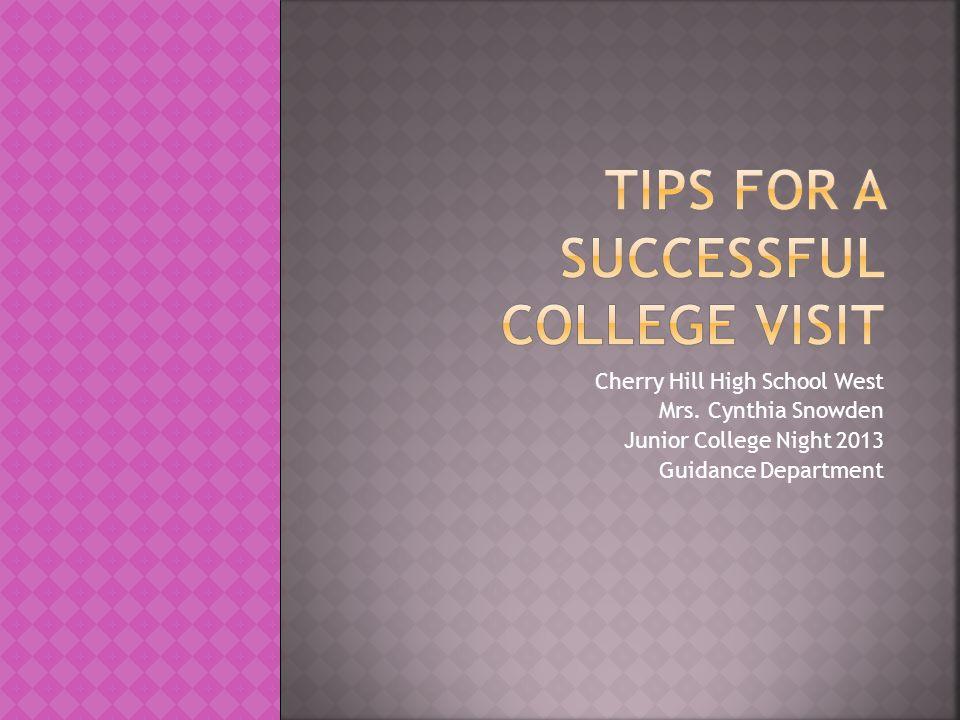 Cherry Hill High School West Mrs. Cynthia Snowden Junior College Night 2013 Guidance Department