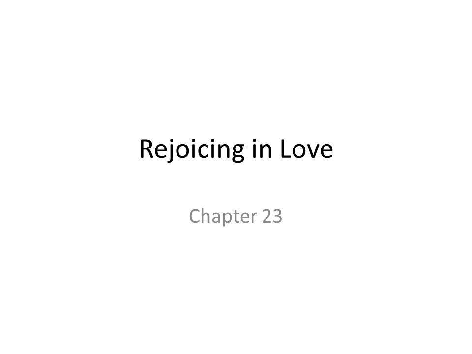 Rejoicing in Love Chapter 23