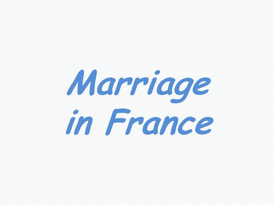 Marriage in France