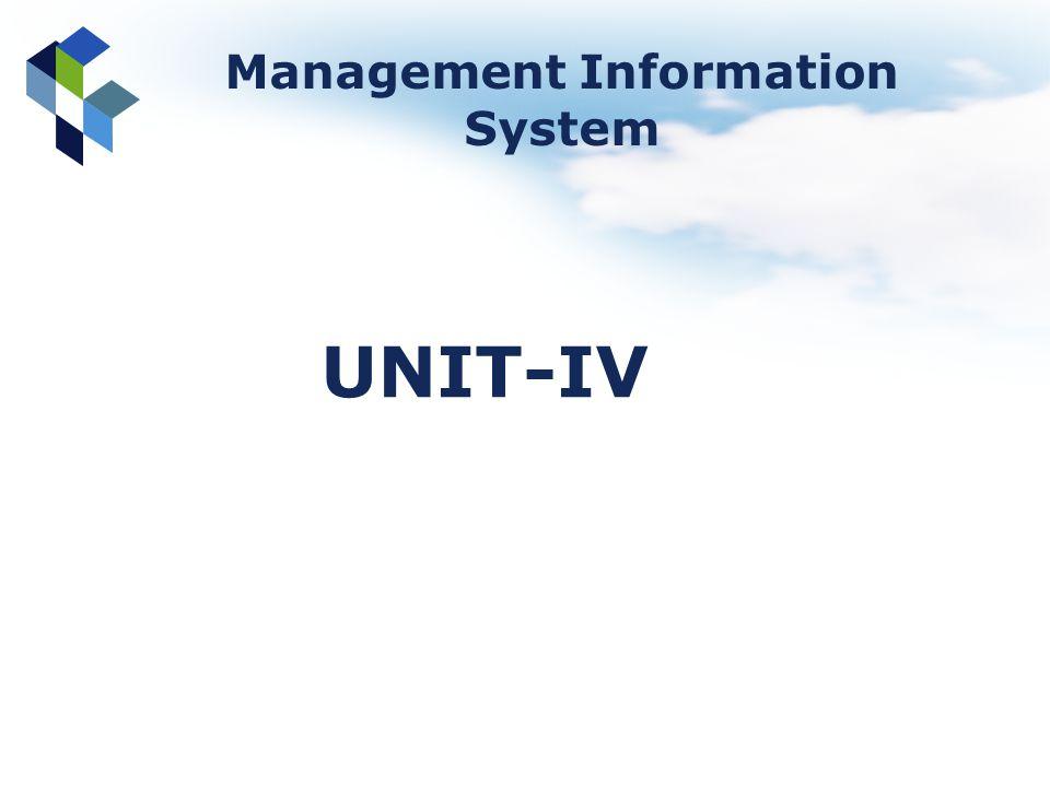 Management Information System UNIT-IV