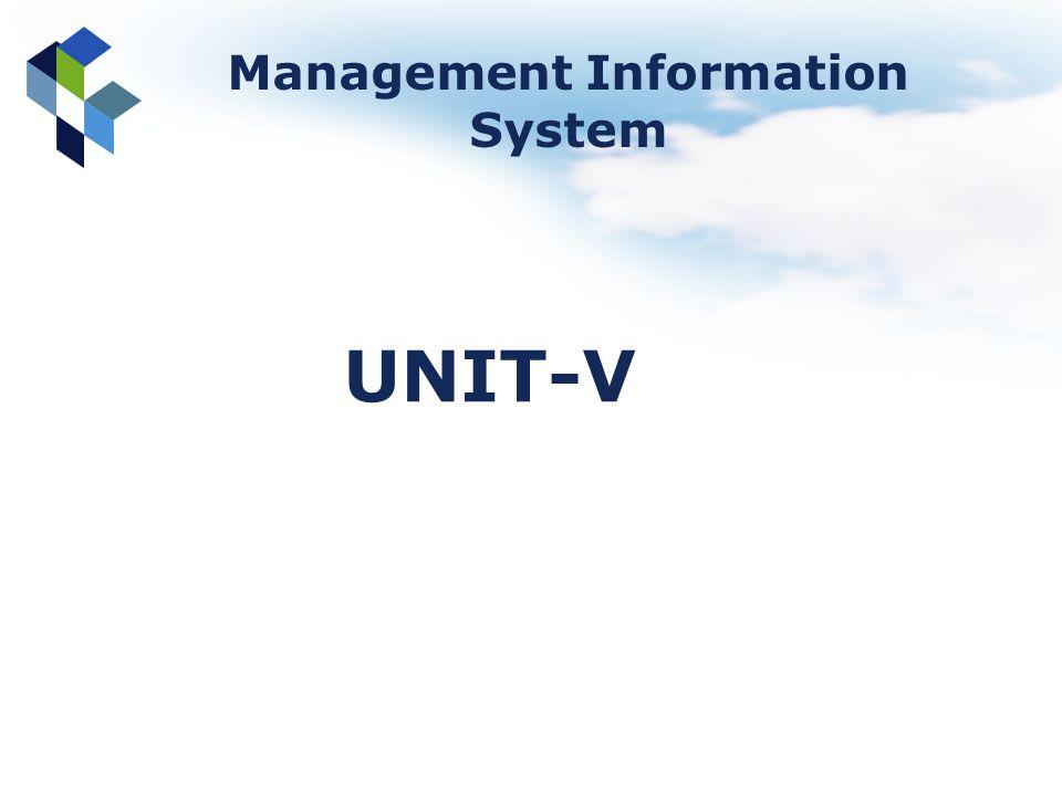 Management Information System UNIT-V