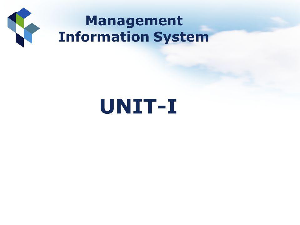 Management Information System UNIT-I