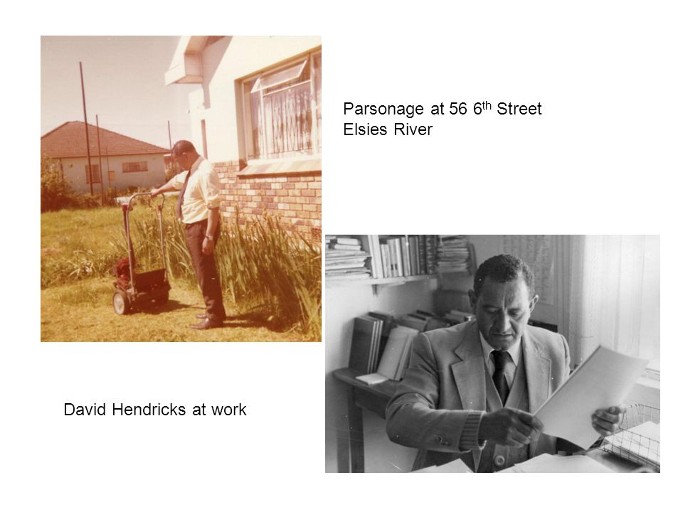 David Hendricks at work Parsonage at 56 6 th Street Elsies River