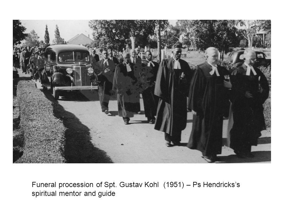 Funeral procession of Spt. Gustav Kohl (1951) – Ps Hendrickss spiritual mentor and guide