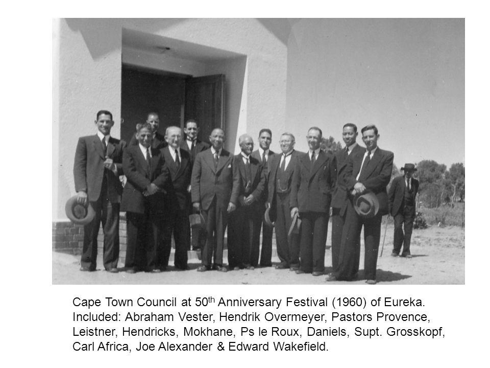 Cape Town Council at 50 th Anniversary Festival (1960) of Eureka. Included: Abraham Vester, Hendrik Overmeyer, Pastors Provence, Leistner, Hendricks,