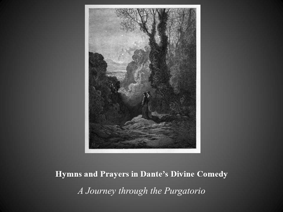 Hymns and Prayers in Dantes Divine Comedy A Journey through the Purgatorio