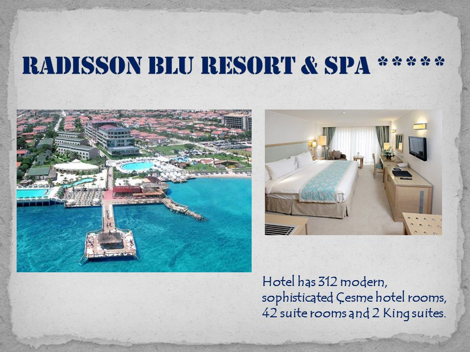Hotel has 312 modern, sophisticated Çesme hotel rooms, 42 suite rooms and 2 King suites.