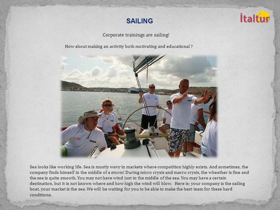 SAILING Corporate trainings are sailing.