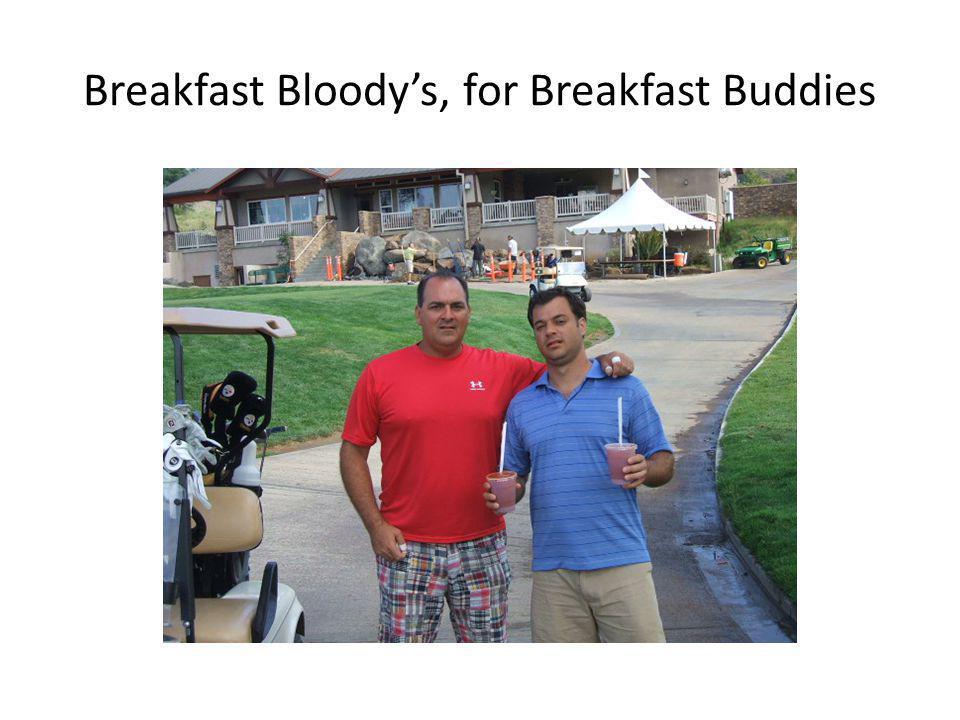 Breakfast Bloodys, for Breakfast Buddies
