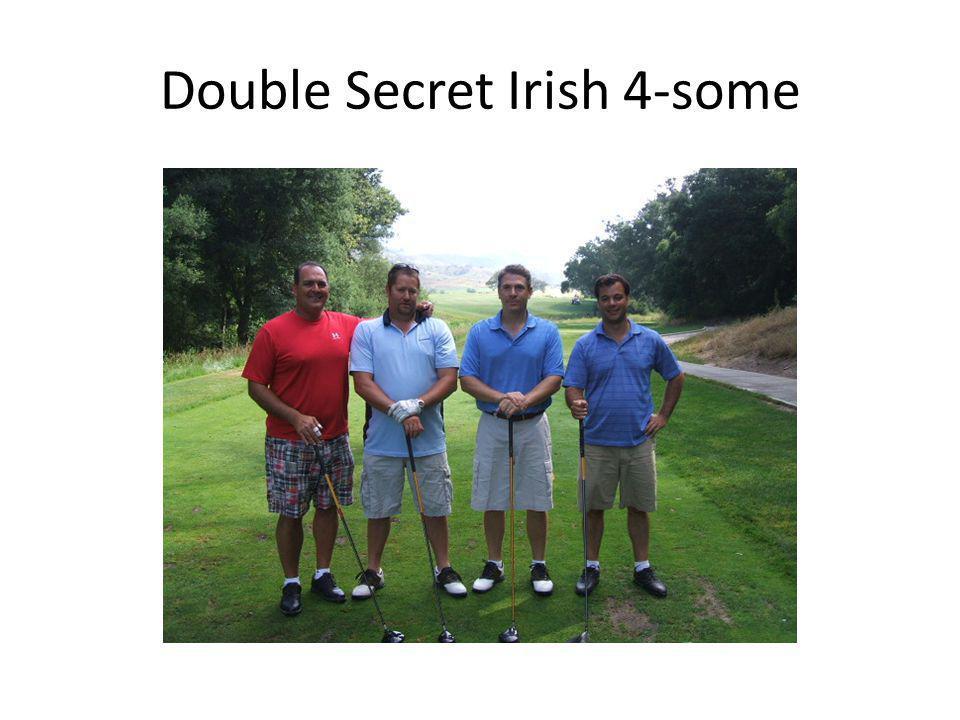 Double Secret Irish 4-some