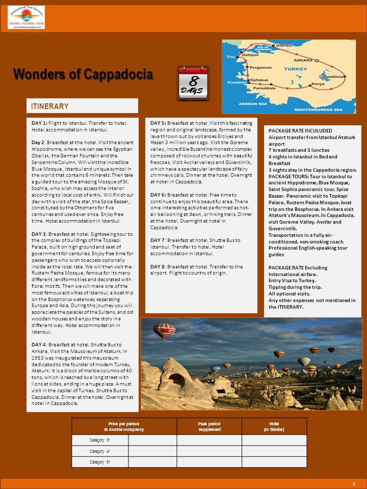 Wonders of Turkey - 8 Nights Accommodation.- Professional English speaking guide on tours.