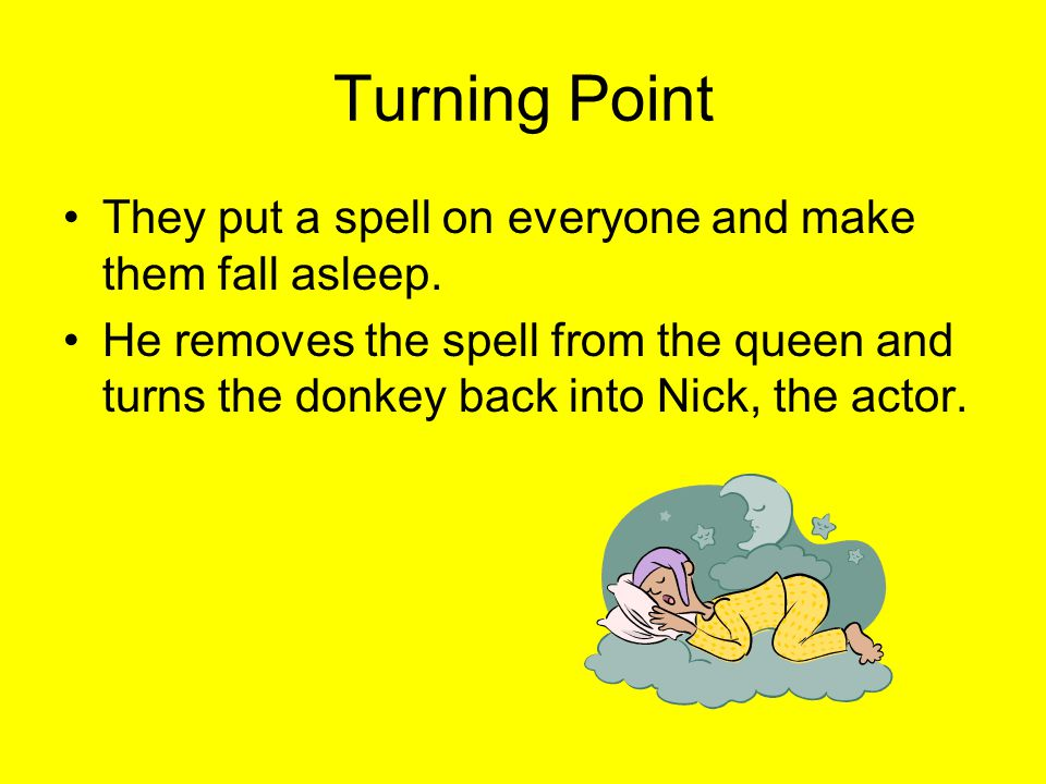 Turning Point They put a spell on everyone and make them fall asleep.