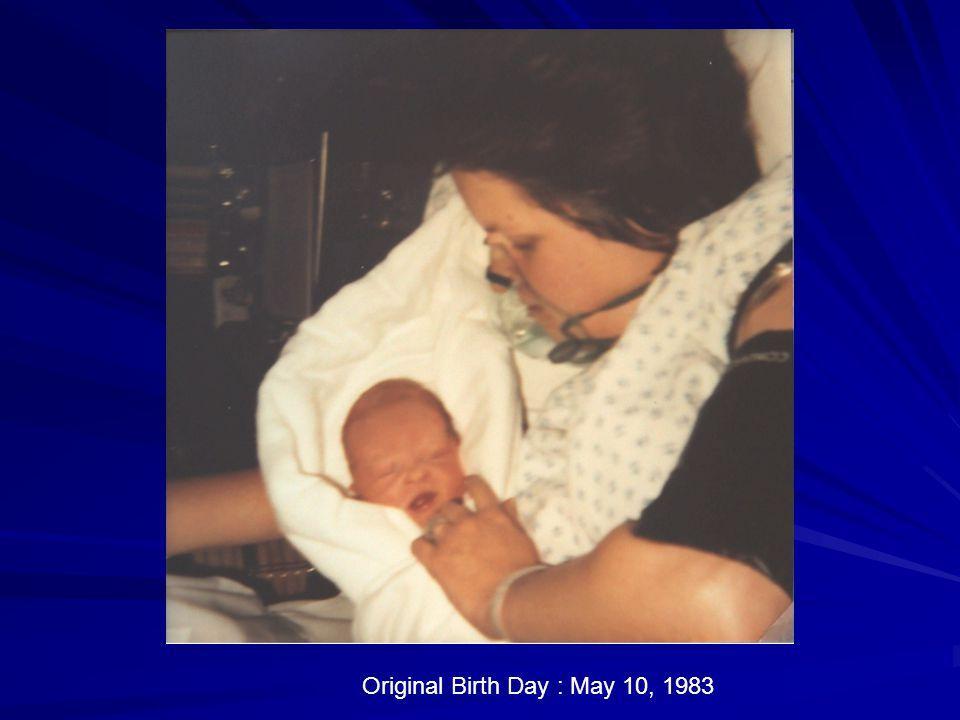 Original Birth Day : May 10, 1983