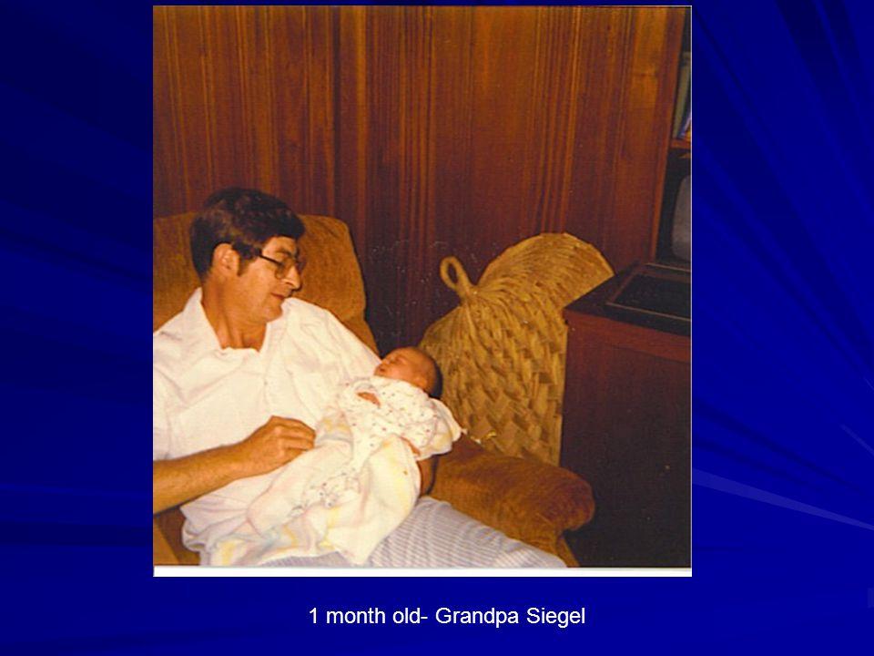 1 month old- Grandpa Siegel