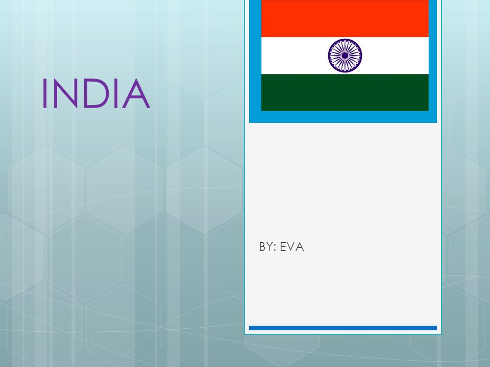 INDIA BY: EVA