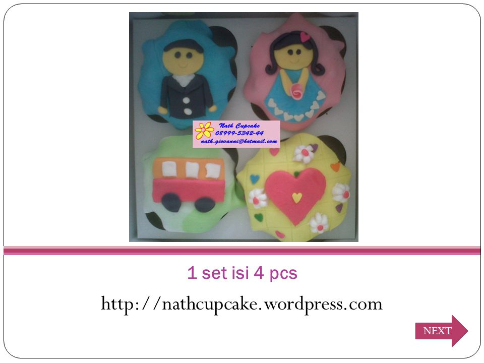 1 set isi 4 pcs http://nathcupcake.wordpress.com NEXT