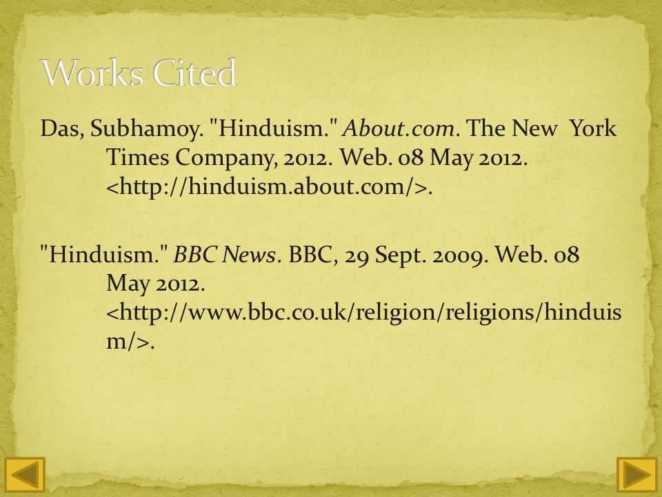 Das, Subhamoy. Hinduism. About.com. The New York Times Company, 2012.