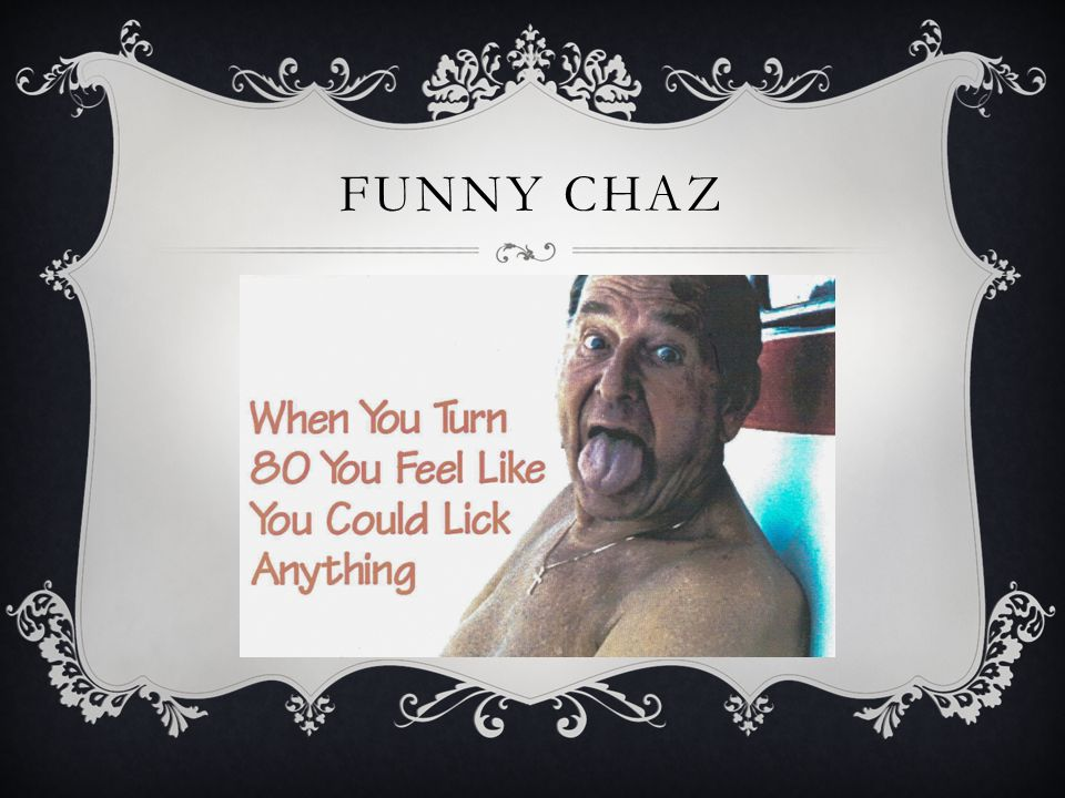 FUNNY CHAZ
