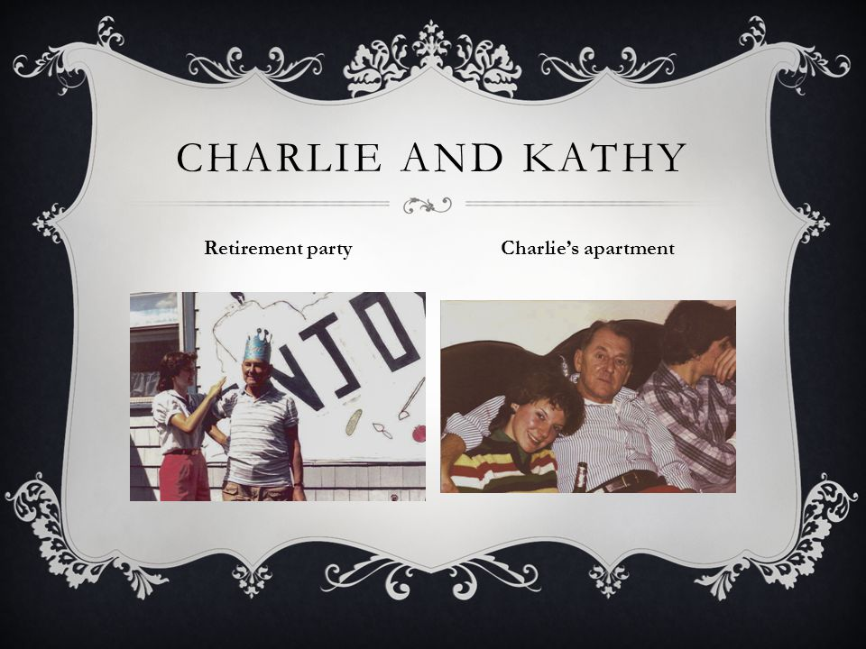 CHARLIE AND KATHY Retirement party Charlies apartment