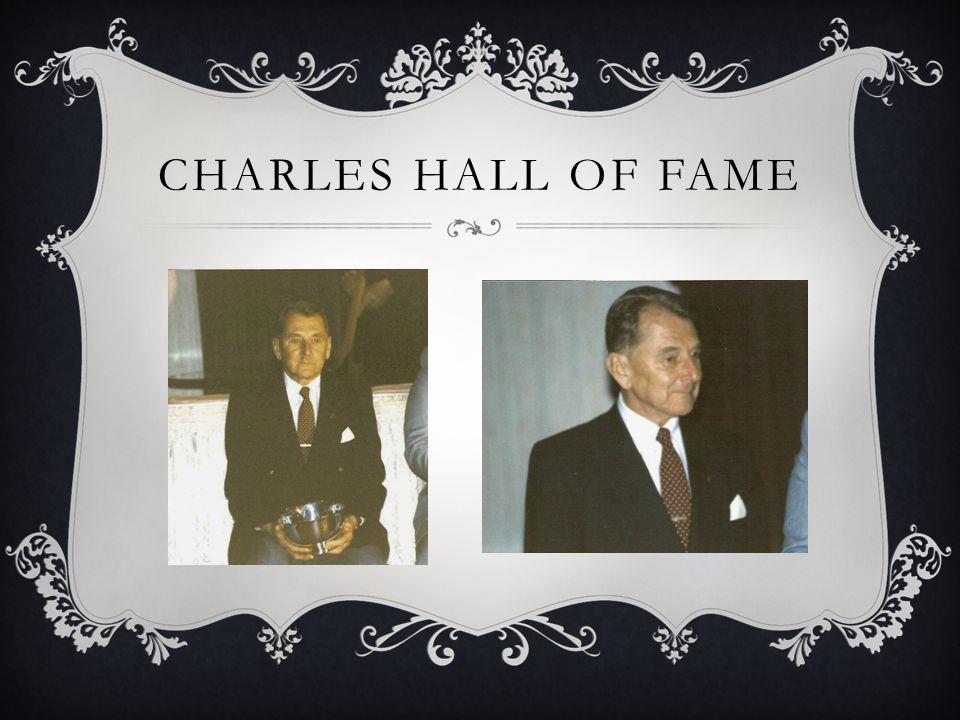 CHARLES HALL OF FAME