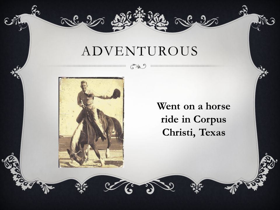 ADVENTUROUS Went on a horse ride in Corpus Christi, Texas