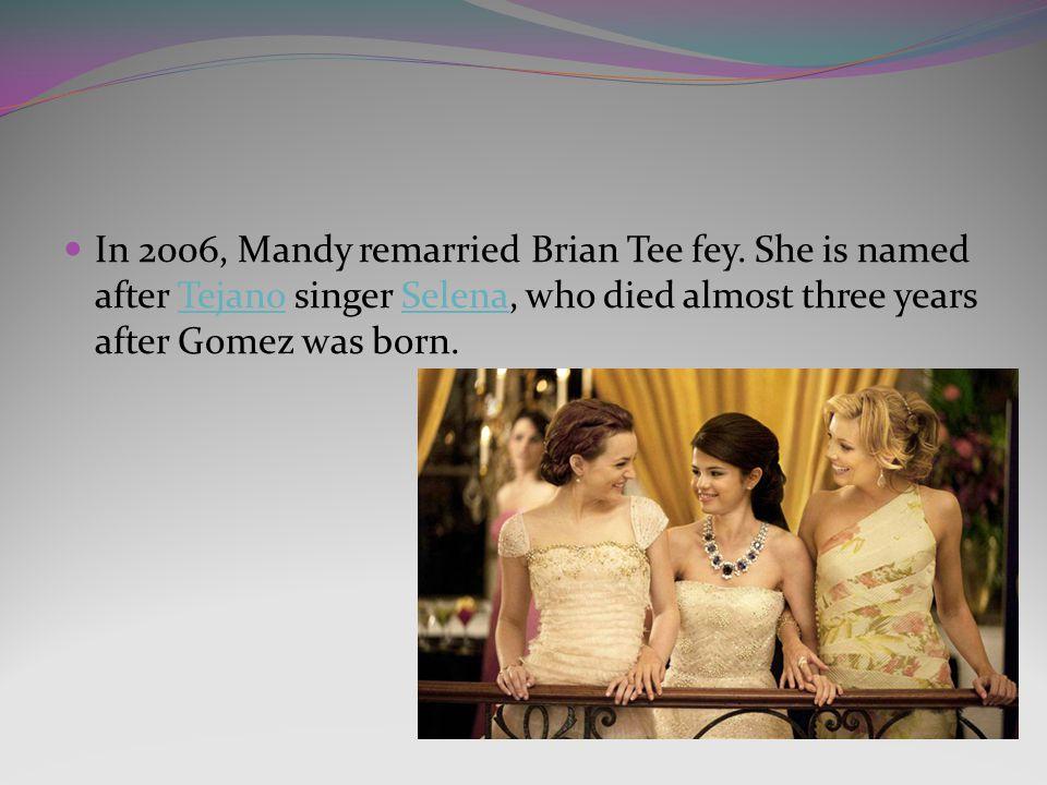 In 2006, Mandy remarried Brian Tee fey.